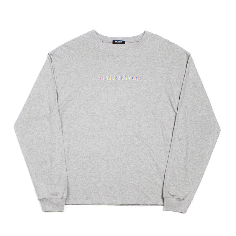 NEVER LONG SLEEVE T-SHIRT GREY