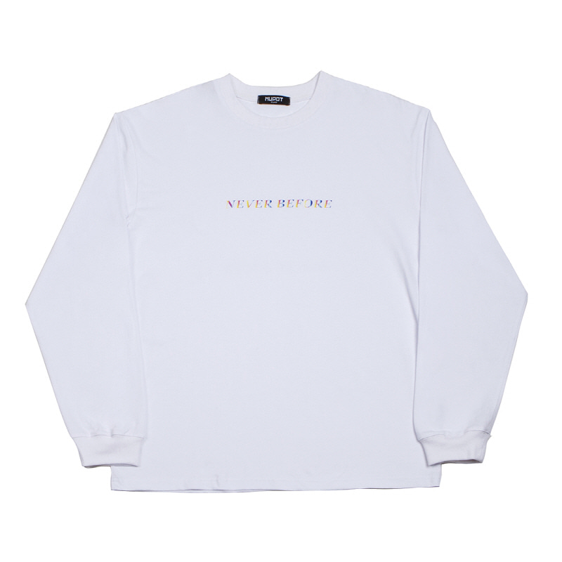 NEVER LONG SLEEVE T-SHIRT WHITE